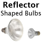 Reflector Shaped Bulbs